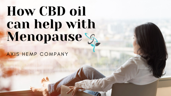 CBD oil can help with menopause in women.